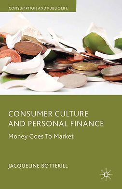 Botterill, Jacqueline - Consumer Culture and Personal Finance, ebook