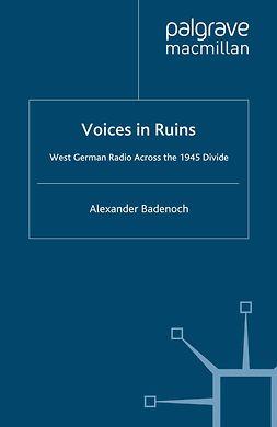 Badenoch, Alexander - Voices in Ruins, e-bok