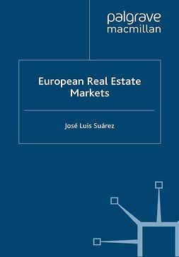 Suárez, José Luis - European Real Estate Markets, ebook