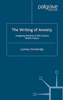 Stonebridge, Lyndsey - The Writing of Anxiety, e-bok