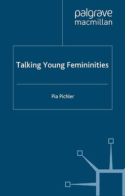 Pichler, Pia - Talking Young Femininities, ebook