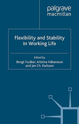 Furåker, Bengt - Flexibility and Stability in Working Life, ebook