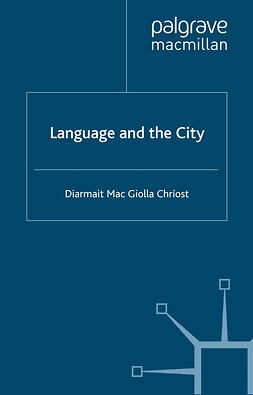 Chríost, Diarmait Mac Giolla - Language and the City, ebook