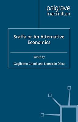 Chiodi, Guglielmo - Sraffa or An Alternative Economics, ebook