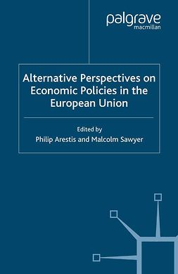 Arestis, Philip - Alternative Perspectives on Economic Policies in the European Union, e-bok