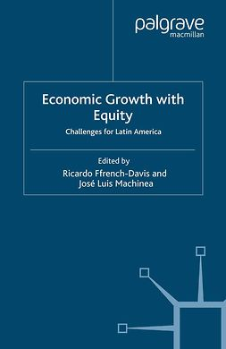 Ffrench-Davis, Ricardo - Economic Growth with Equity, ebook
