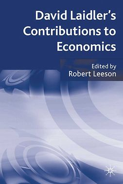 Leeson, Robert - David Laidler's Contributions to Economics, ebook