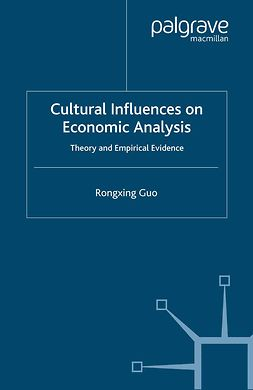 Guo, Rongxing - Cultural Influences on Economic Analysis, ebook