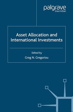 Gregoriou, Greg N. - Asset Allocation and International Investments, e-bok