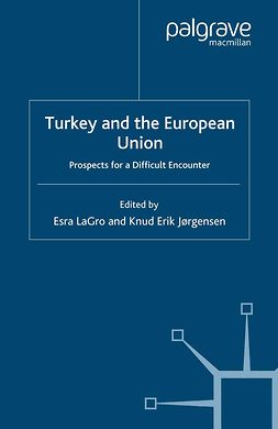Jørgensen, Knud Erik - Turkey and the European Union, e-kirja