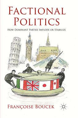 Boucek, Françoise - Factional Politics, e-kirja