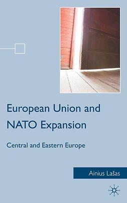 Lašas, Ainius - European Union and NATO Expansion, e-bok