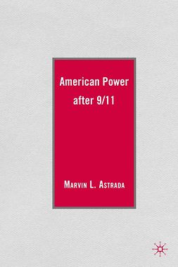 Astrada, Marvin L. - American Power after 9/11, ebook