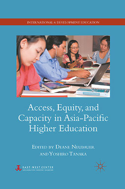 Neubauer, Deane - Access, Equity, and Capacity in Asia-Pacific Higher Education, ebook