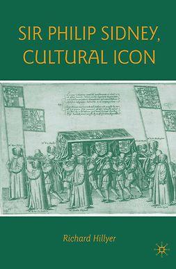 Hillyer, Richard - Sir Philip Sidney, Cultural Icon, ebook