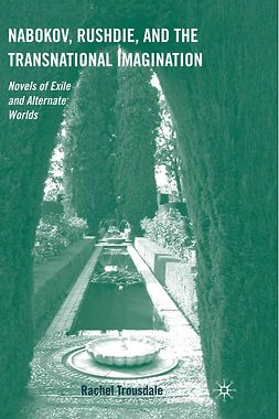 Trousdale, Rachel - Nabokov, Rushdie, and the Transnational Imagination, ebook