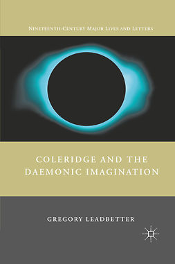 Leadbetter, Gregory - Coleridge and the Daemonic Imagination, ebook