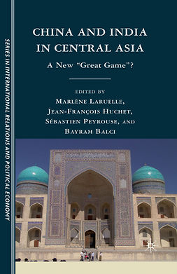 Balci, Bayram - China and India in Central Asia, e-kirja