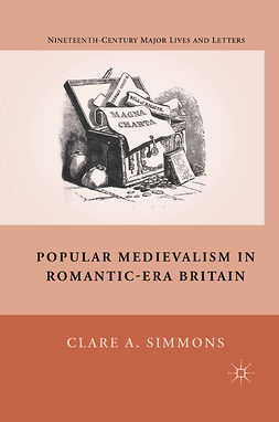 Simmons, Clare A. - Popular Medievalism in Romantic-Era Britain, ebook