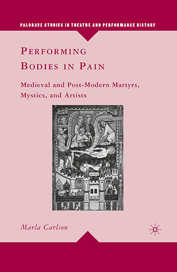 Carlson, Marla - Performing Bodies in Pain, e-kirja