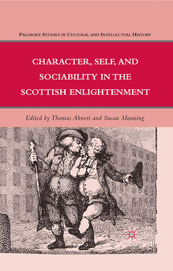 Ahnert, Thomas - Character, Self, and Sociability in the Scottish Enlightenment, e-bok