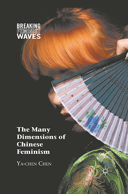Chen, Ya-chen - The Many Dimensions of Chinese Feminism, ebook