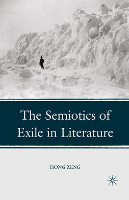 Zeng, Hong - The Semiotics of Exile in Literature, ebook