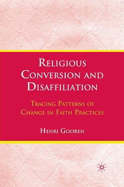 Gooren, Henri - Religious Conversion and Disaffiliation, ebook