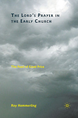 Hammerling, Roy - The Lord's Prayer in the Early Church, ebook