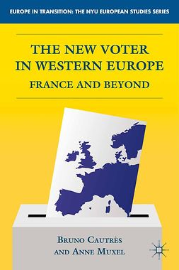 Cautrès, Bruno - The New Voter in Western Europe, e-bok