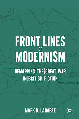 Larabee, Mark D. - Front Lines of Modernism, e-bok