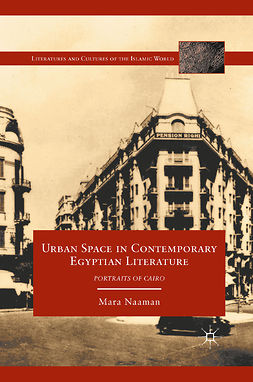 Naaman, Mara - Urban Space in Contemporary Egyptian Literature, e-bok