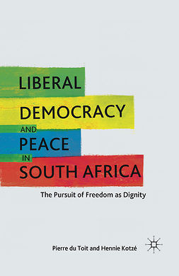 Kotzé, Hennie - Liberal Democracy and Peace in South Africa, ebook