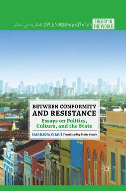 Chauí, Marilena - Between Conformity and Resistance, ebook