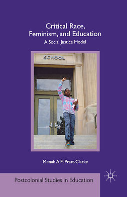 Pratt-Clarke, Menah A. E. - Critical Race, Feminism, and Education, e-bok