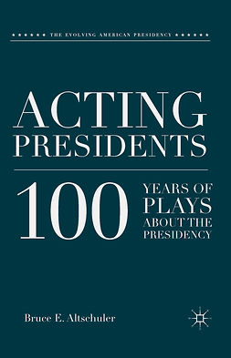 Altschuler, Bruce E. - Acting Presidents, ebook
