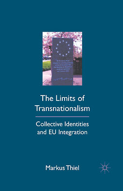 Thiel, Markus - The Limits of Transnationalism, ebook
