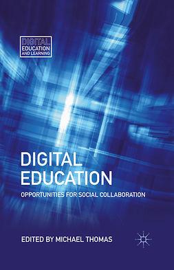 Thomas, Michael - Digital Education, e-kirja