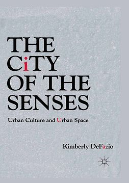 DeFazio, Kimberly - The City of the Senses, ebook