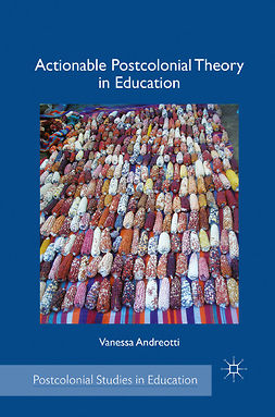 Andreotti, Vanessa - Actionable Postcolonial Theory in Education, e-bok