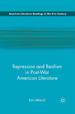 Mercer, Erin - Repression and Realism in Post-War American Literature, e-kirja