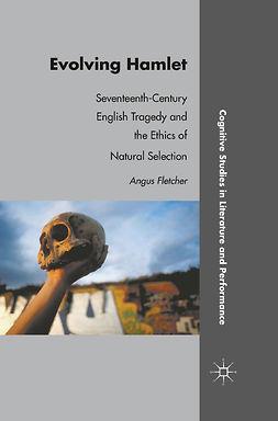 Fletcher, Angus - Evolving Hamlet, e-kirja