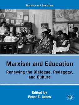 Jones, Peter E. - Marxism and Education, ebook