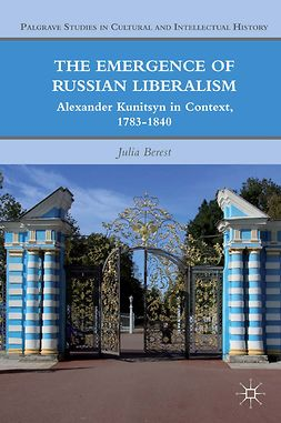 Berest, Julia - The Emergence of Russian Liberalism, ebook