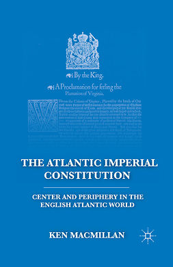 MacMillan, Ken - The Atlantic Imperial Constitution, ebook