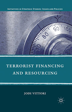 Vittori, Jodi - Terrorist Financing and Resourcing, ebook