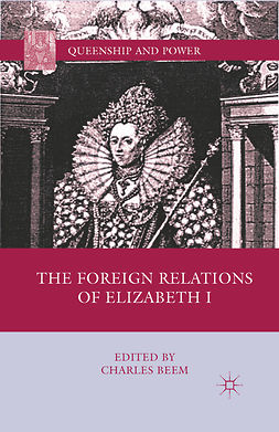 Beem, Charles - The Foreign Relations of Elizabeth I, ebook
