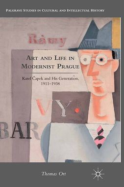 Ort, Thomas - Art and Life in Modernist Prague, e-kirja