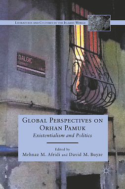 Afridi, Mehnaz M. - Global Perspectives on Orhan Pamuk, ebook