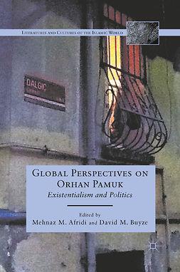 Afridi, Mehnaz M. - Global Perspectives on Orhan Pamuk, e-bok